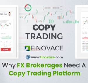 WHY FOREX BROKERAGES NEED A COPY TRADING PLATFORM