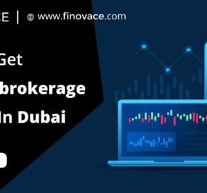 How to Get a Forex Brokerage License in Dubai