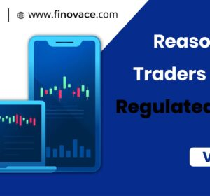 Reasons Why Traders Prefer a Regulated Broker